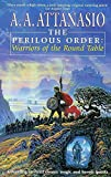 The Perilous Order : Warriors of The Round Table (Misc)