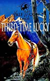 Third-Time Lucky (Horses of Half Moon Ranch Series) - book cover picture