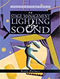 Essential Guide to Stage Management, Lighting, and Sound (Essential Guides to the Performing Arts) - book cover picture