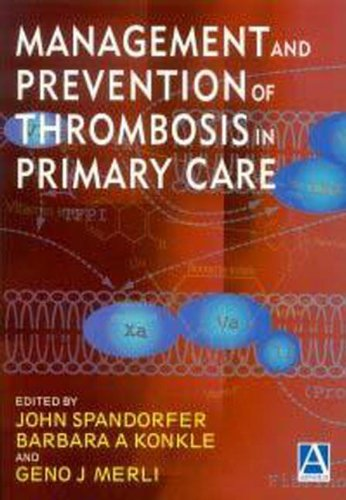 MANAGEMENT & PREVENTION OF THROMBOSIS IN PRIMARY CARE