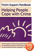 Victim Support Handbook: Helping People Cope with Crime