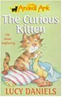 The Curious Kitten (Little Animal Ark S.)