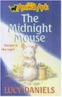 The Midnight Mouse (Little Animal Ark S.)