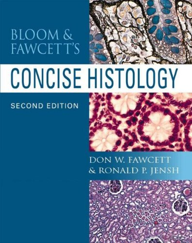 BLOOM & FAWCETT'S CONCISE HISTOLOGY, 2E