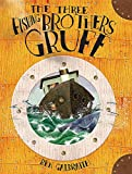 The Three Fishing Brothers Gruff