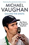 Calling the Shots: The Captain\'s Story