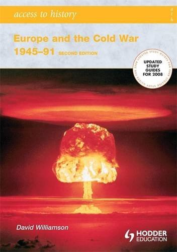Europe and the Cold War, 1945-91 (Access to History)