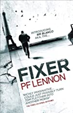 Fixer by P. F. Lennon