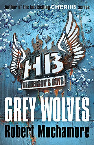 Grey Wolves (Henderson's Boys)