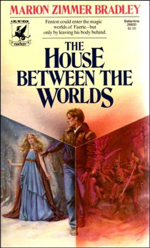 The House Between the Worlds, Marion Zimmer Bradley
