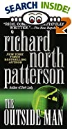 The Outside Man by  Richard North Patterson (Mass Market Paperback - June 1995)