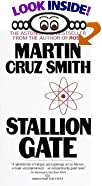 Stallion Gate by  Martin Cruz Smith (Mass Market Paperback - July 1987)