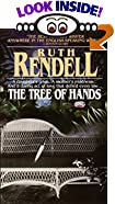 The Tree of Hands by  Ruth Rendell (Mass Market Paperback - January 1995)