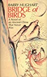 Bridge of Birds : A Novel of an Ancient China That Never Was - book cover picture
