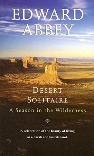 Desert Solitaire: A Season in the Wilderness, Abbey, Edward