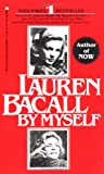 Lauren Bacall: By Myself - book cover picture
