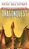 Dragonquest (Dragonriders of Pern) (Dragonriders of Pern)