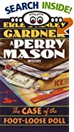 The Case of the Foot Loose Doll by  Erle Stanley Gardner (Mass Market Paperback - August 1986)