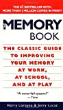 The Memory Book : The Classic Guide to Improving Your Memory at Work, at School, and at Play - book cover picture