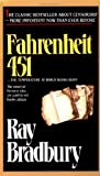Fahrenheit 451 (1953) (Book) written by Ray Bradbury