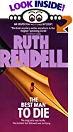 The Best Man to Die by  Ruth Rendell (Mass Market Paperback - January 1991)