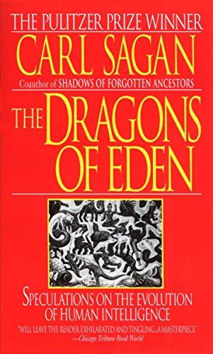The Dragons of Eden, by Sagan, C.