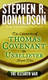 The Illearth War: The Chronicles of Thomas Covenant the Unbeliever by Stephen R. Donaldson