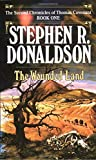 The Wounded Land (The Second Chronicles of Thomas Covenant, Book 1) - book cover picture