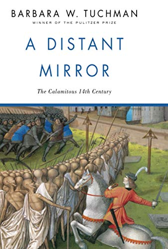 A Distant Mirror: The Calamitous 14th Century Book Cover Picture