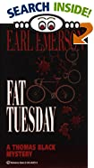 Fat Tuesday by  Earl W. Emerson (Mass Market Paperback - October 1996)