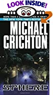 Sphere by  Michael Crichton (Mass Market Paperback - January 1990)