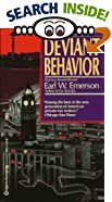 Deviant Behavior by  Earl W. Emerson (Mass Market Paperback - September 1991)