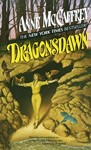 Dragonsdawn (Dragonriders of Pern Series), Anne McCaffrey