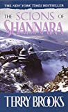 The Scions of Shannara (Heritage of Shannara (Paperback)) - book cover picture
