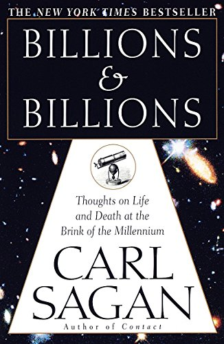 Billions & Billions, by Sagan, C.