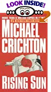 Rising Sun by  Michael Crichton (Mass Market Paperback - June 1993)