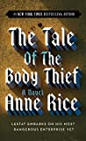 The Tale of the Body Thief (Vampire Chronicles (Paperback)) - book cover picture