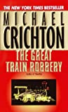 The Great Train Robbery - book cover picture