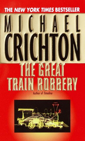 The Great Train Robbery, Crichton, Michael