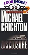 Disclosure by  Michael Crichton (Mass Market Paperback - October 1994) 