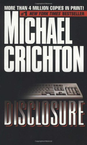 Disclosure, Michael Crichton