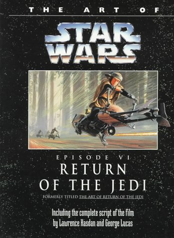 The Art of Star Wars, Episode VI - Return of the Jedi