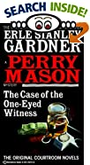 The Case of the One-Eyed Witness by  Erle Stanley Gardner (Mass Market Paperback - June 1995)