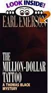 The Million-Dollar Tattoo (Thomas Black Series , No 9) by  Earl W. Emerson (Mass Market Paperback - November 1997)