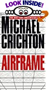 Airframe by  Michael Crichton (Mass Market Paperback - November 1997)