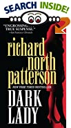 Dark Lady by  Richard North Patterson (Mass Market Paperback - August 2000)
