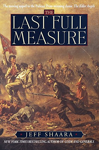 The Last Full Measure: A Novel of the Civil War (Civil War Trilogy), Shaara, Jeff