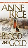 Blood and Gold (Vampire Chronicles) - book cover picture