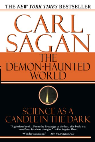 The Demon-Haunted World: Science as a Candle in the Dark, Carl Sagan; Ann Druyan