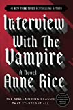 Book Cover: Interview with the Vampire (Chronicles of the Vampires, Book 1) by Anne Rice